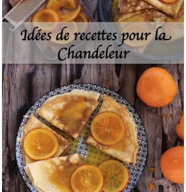 Idées de recette : pour la Chandeleur